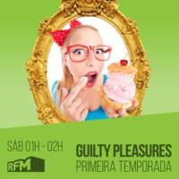 Logo of the podcast Guilty Pleasures RFM T01 Ep02 19 Maio