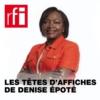 Logo of the podcast Les têtes d'affiches de Denise Epoté