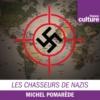 Logo of the podcast Les Chasseurs de nazis