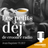 Logo of the podcast Les Petits Dej de Crooner Radio