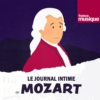 Logo of the podcast Le journal intime de Mozart