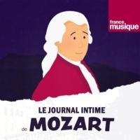 Logo du podcast Le journal intime de Mozart