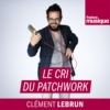 Logo of the podcast Le cri du patchwork