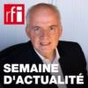 Logo of the podcast Une semaine d'actualité
