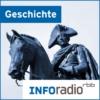 Logo of the podcast Geschichte | Inforadio