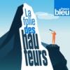 Logo of the podcast La folie des hauteurs