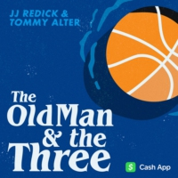 Logo du podcast The Old Man and the Three with JJ Redick and Tommy Alter