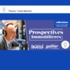 Logo du podcast Prospectives immobilières