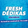Logo du podcast Fresh Dédikas