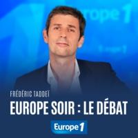 Logo du podcast Europe Soir, le débat - Frédéric Taddéi