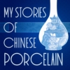 Logo of the podcast My Stories of Chinese Porcelain
