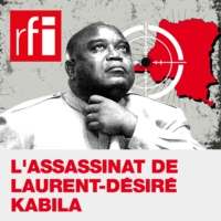 Logo du podcast Assassinat de Laurent-Désiré Kabila : un thriller congolais - L'assassinat de Laurent-Désiré Kabila…