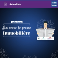 Logo of the podcast Revue de presse immobilière du net