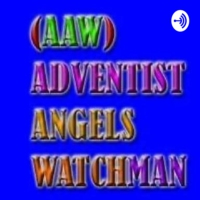 Logo of the podcast Adventist Angels Watchman Radio