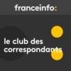 Logo of the podcast Le club des correspondants