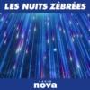 Logo du podcast Les Nuits Zébrées de Radio Nova