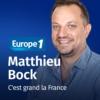 Logo of the podcast C'est grand la France - Matthieu Bock
