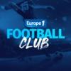 Logo du podcast Europe 1 Football Club