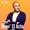 Logo of the podcast Mouv' 13 Actu