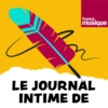 Logo of the podcast Le journal intime de...