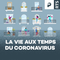 Logo of the podcast La vie aux temps du coronavirus - RTS