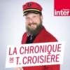 Logo of the podcast La chronique de Thomas Croisière