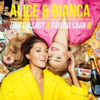 Logo of the podcast Alice & Bianca - Har du sagt A får du säga B