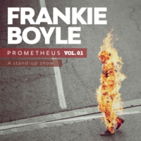 Logo du podcast Frankie Boyle: Prometheus Vol.02