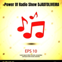Logo du podcast Power Of Radio Show DJADTOLIVEIRA .