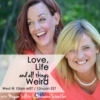 Logo du podcast Love, Life & All Things Weird ~ Megan Sillito & Suzanne Stauffer
