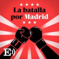 Logo du podcast La batalla por Madrid