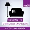 Logo of the podcast Carbone 14, le magazine de l'archéologie