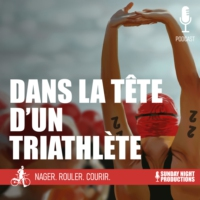 Logo of the podcast Dans la Tête d'un Triathlète