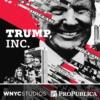 Logo du podcast Trump, Inc.