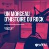 Logo of the podcast Un Morceau d'Histoire du Rock