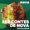 Logo of the podcast Les Contes de Nova