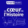 Logo of the podcast Au cœur de l'histoire