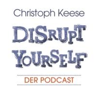 Logo du podcast Disrupt Yourself - Der Podcast mit Christoph Keese