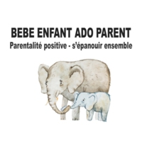 Logo of the podcast Bébé Enfant Ado Parent - allons s'épanouir ensemble