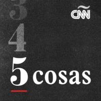 Logo of the podcast CNN 5 Cosas