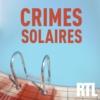 Logo du podcast Crimes Solaires
