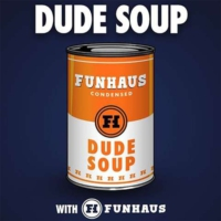 Logo of the podcast Dude Soup