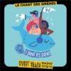 Logo of the podcast Le Chant des Sirènes