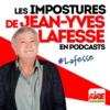 Logo du podcast Les impostures de Jean-Yves Lafesse en podcasts