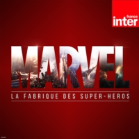 Logo of the podcast Marvel, la fabrique des super-héros