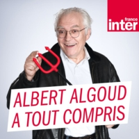 Logo of the podcast Albert Algoud a tout compris 22.05.2019
