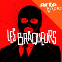 Logo of the podcast Les braqueurs