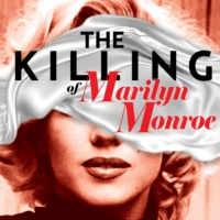 Logo of the podcast The Killing of Marilyn Monroe