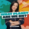 Logo of the podcast What Planet Are We On? ...with Liz Bonnin