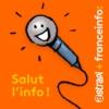 Logo of the podcast Salut l'info !